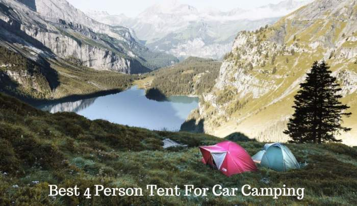 Best 4 Person Tent For Car Camping.
