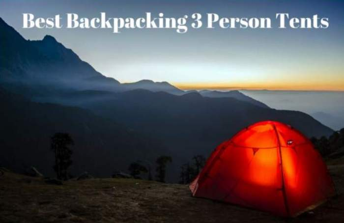 Best Backpacking 3 Person Tents.