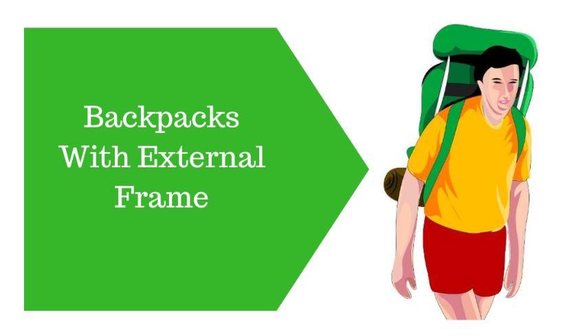 Backpacks With External Frame.