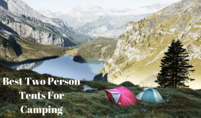 Best Two Person Tents For Camping