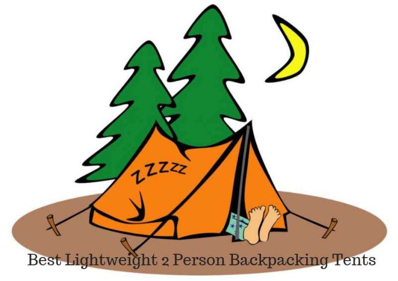 Best Lightweight 2 Person Backpacking Tents.