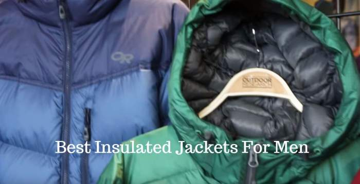 Best Insulated Jackets For Men