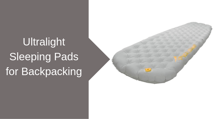 Ultralight Sleeping Pads for Backpacking