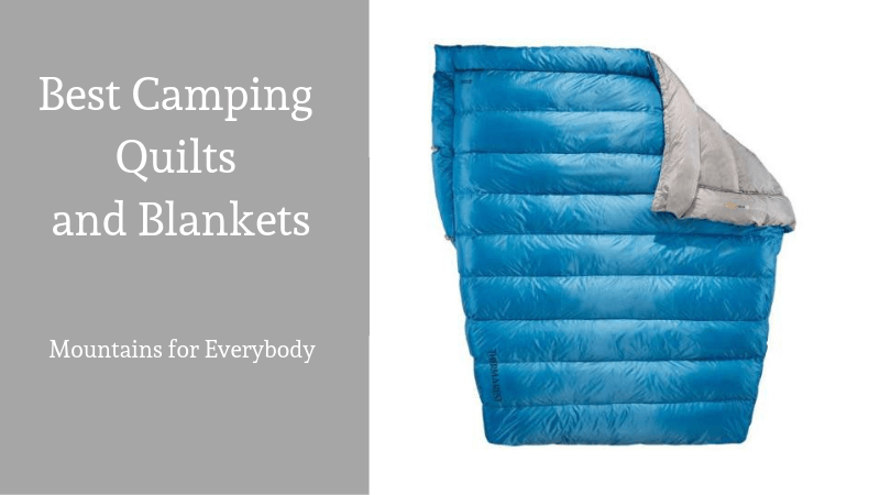 Best Camping Quilts and Blankets