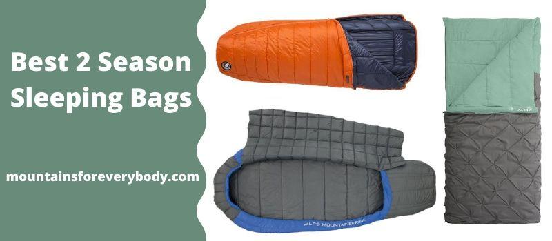 Best 2 Season Sleeping Bags