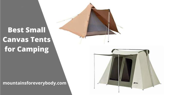 Best Small Canvas Tents for Camping