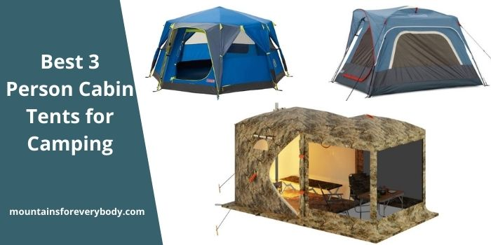 Best 3 Person Cabin Tents for Camping